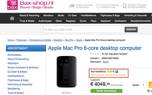 Bij Bax-Shop wordt een levertijd van 4 werkdagen genoemd van de nieuwe Mac-Pro