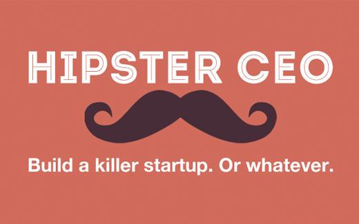 In Hipster CEO ben jij de CEO van een startup.