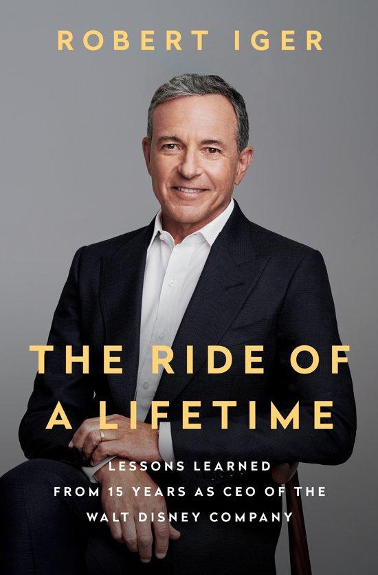 "Boek ""Robert (Bob) Iger - The Ride of a Lifetime"""